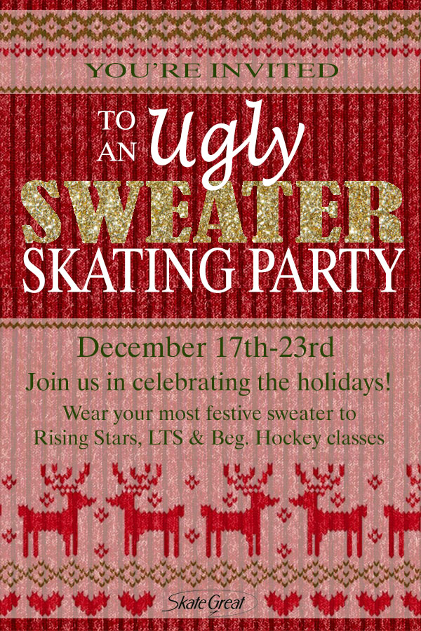 Ugly Sweater Skating Party Welcome To Skate Great